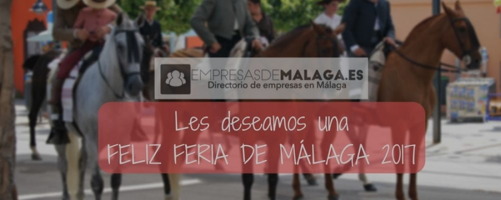 Feria de m laga 2017 empresasdemalaga es for Feria outlet malaga 2017