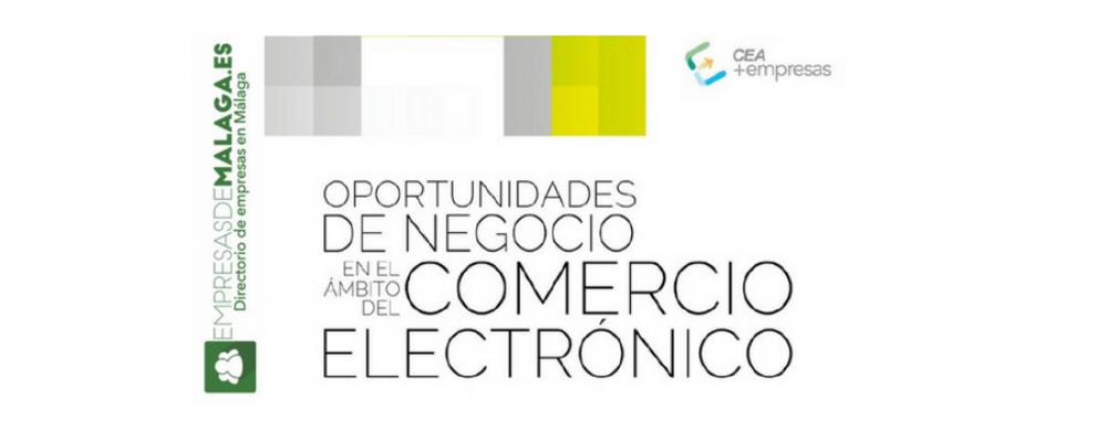 Oportunidades de negocio en el comercio electrónico (estudio CEA)