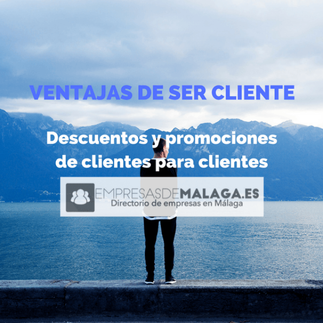 Ventajas de ser cliente de empresasdemalaga.es