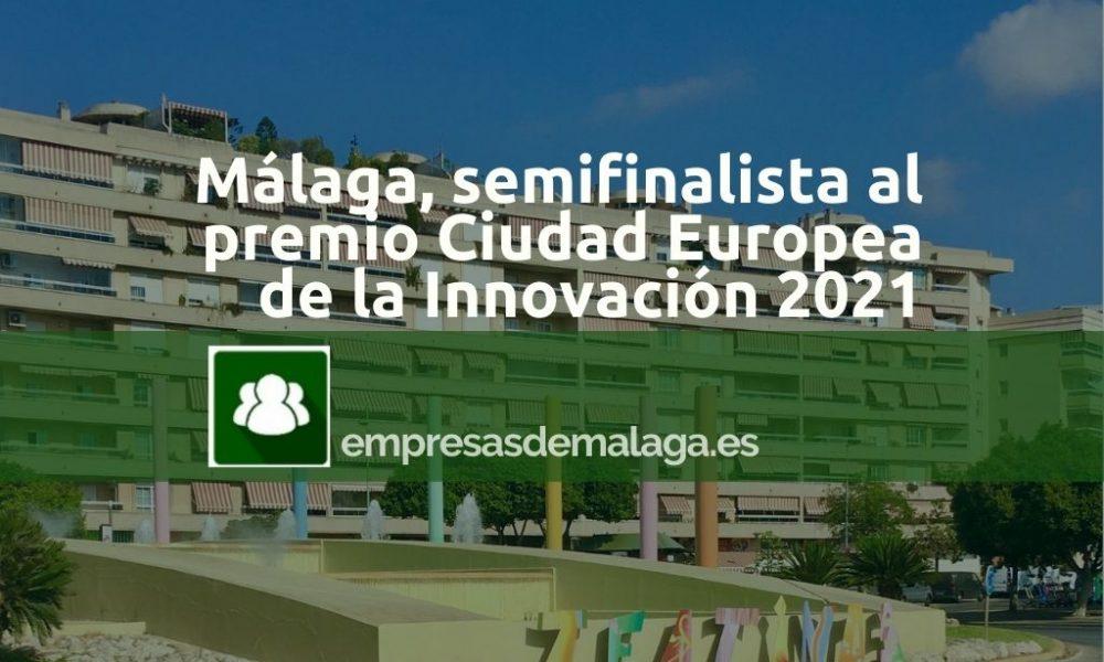 malaga-semifinalista-premio-capital-europea-innovacion-2021-union-euopea