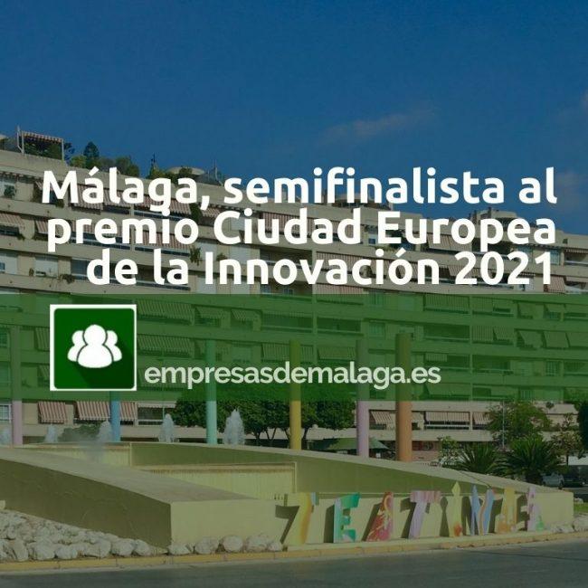 Málaga, semifinalista al premio Ciudad Europea de la Innovación 2021