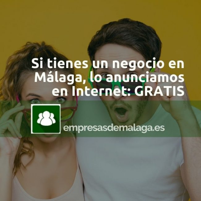 ¿Tienes un negocio en Málaga? Anúncialo GRATIS con nosotros